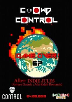 """Concert Crowd Control – lansare """"Game Over"""" în Control Club din Bucureşti"""