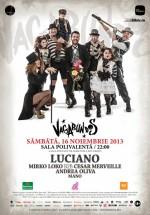 Cadenza Vagabundos: Luciano, Cesar Merveille şi Mirko Loko la Bucureşti (CONCURS)