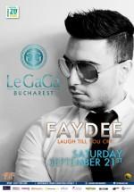 Concert LIVE Faydee în Le Gaga din Bucureşti