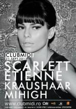 Scarlett Etienne, Kraushaar şi Mihigh în Club Midi din Cluj-Napoca