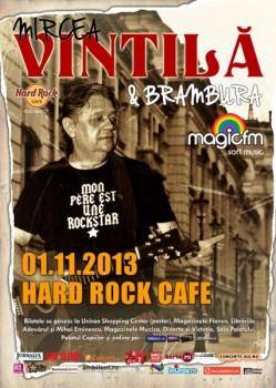 Concert Mircea Vintilă & Brambura în Hard Rock Cafe din Bucureşti