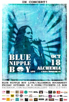 Concert Blue Nipple Boy în Alchemia din Bucureşti