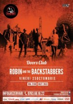 Concert Robin and the Backstabbers în Club Doors din Constanţa