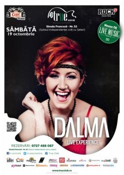 Concert Dalma în True Club din Bucureşti