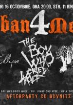 Concerte The Boy Who Cried Wolf, Till Lungs Collapse şi Walk The Abyss în Club B52 din Bucureşti