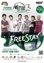 Concert FreeStay în True Club din Bucureşti