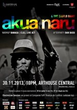 Concert Akua Naru la ArtHouse Central din Iaşi
