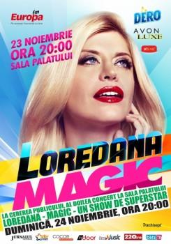 """Concert Loredana Groza – """"Magic"""" la Sala Palatului din Bucureşti"""