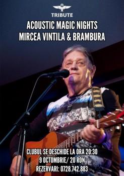 Acoustic Magic Nights cu Mircea Vintilă & Brambura în Club Tribute din Bucureşti