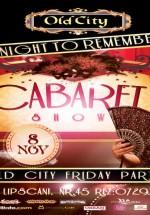 Cabaret Show în Old City din Bucureşti
