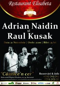 Concert Adrian Naidin şi Raul Kusak la Restaurant Elisabeta din Bucureşti