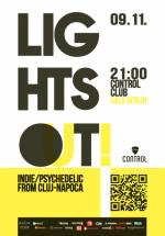 Concert Lights Out! în Control Club din Bucureşti