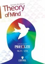 Concert lansare album Theory of Mind în Control Club din Bucureşti (CONCURS)