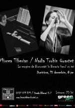 Concert Mircea Tiberian şi Nadia Trohin Quartet la Berăria Hanul cu Tei din Bucureşti