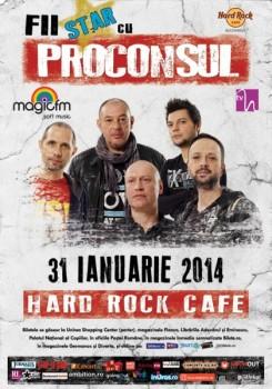 Fii Star cu Proconsul în Hard Rock Cafe din Bucureşti