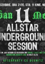 All Star Underground Session în Club B52 din Bucureşti