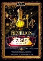 Revelion 2014 – Cabaret Show în Old City din Bucureşti