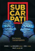 Concert Subcarpaţi în Talcioc Cultural din Suceava