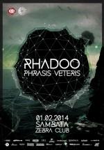 Rhadoo şi Phrasis Veteris în Zebra Club din Bacău