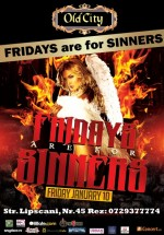Fridays are for Sinners în Old City din Bucureşti
