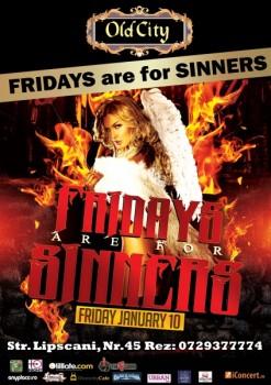 Fridays are for Sinners în Old City din Bucureşti