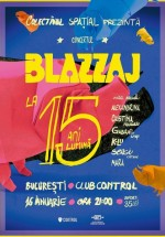 Concert aniversar Blazzaj în Control Club din Bucureşti