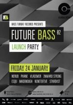 Future Bass 02 – Launch Party în Colectiv din Bucureşti