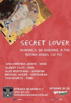 Secret Lover în Berăria Hanul cu Tei din Bucureşti