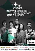 Concert Antarctica în Question Mark din Bucureşti