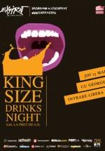 King Size Drinks Night în Club Expirat din Bucureşti