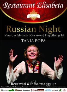 Russian Night cu Tania Popa la Restaurant Elisabeta din Bucureşti