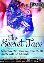 The Secret Face Party în The Black Jack Pub din Bucureşti
