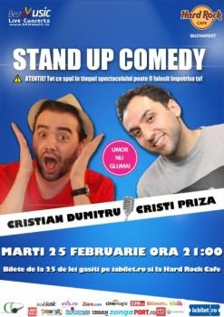 Stand-up Comedy cu Cristian Dumitru şi Cristi Priză în Hard Rock Cafe din Bucureşti