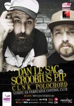 Dan le Sac Vs Scroobius Pip în Control Club din Bucureşti