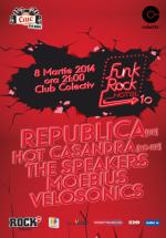Funk Rock Hotel 10 în Colectiv din Bucureşti
