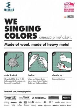 """Concert We Singing Colors – lansare """"Made of wool, made of heavy metal"""" în Energiea din Bucureşti"""