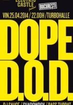 Concert Dope D.O.D. în Turbohalle din Bucureşti
