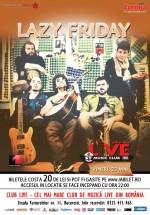 Concert Lazy Friday în Club Live din Bucureşti