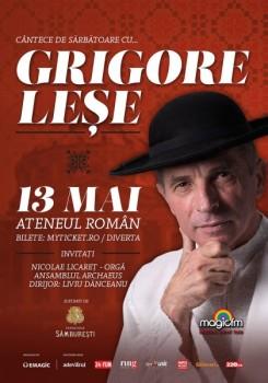 Concert Grigore Leşe – Cântece de sărbătoare la Ateneul Român din Bucureşti