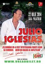 Concert Julio Iglesias la Sala Palatului din Bucureşti