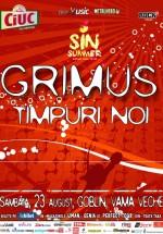 Concerte Grimus şi Timpuri Noi la Goblin din Vama Veche