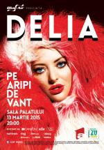 """Concert Delia – """"Pe aripi de vânt"""" la Sala Palatului din Bucureşti"""