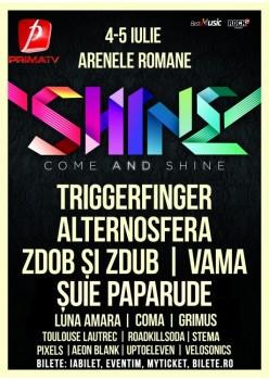 Shine Festival 2015 la Arenele Romane din Bucureşti