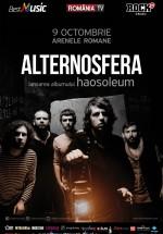"""Concert Alternosfera – lansare album """"Haosoleum"""" la Arenele Romane din Bucureşti"""