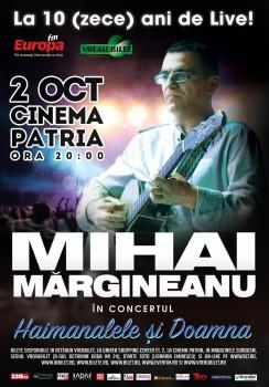 """Concert Mihai Mărgineanu – """"Haimanalele şi Doamna"""", la Cinema Patria din Bucureşti"""