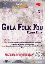 Gala Folk You! Florian Pittiş 2015 în Piaţa George Enescu din Bucureşti