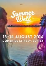 Festivalul Summer Well 2016 are loc pe 13 şi 14 august