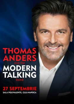 Concert Thomas Anders & Modern Talking Band la Sala Polivalentă din Cluj-Napoca