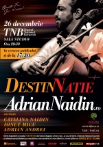 Concert Adrian Naidin la Teatrul Naţional din Bucureşti