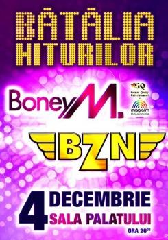 Bătălia Hiturilor: Concert BZN şi Boney M. la Sala Palatului din Bucureşti